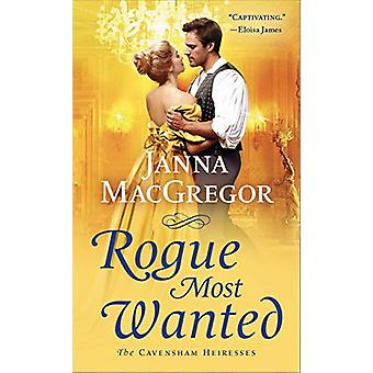 Rogue Most Wanted by Janna MacGregor - 9781250295996 Book