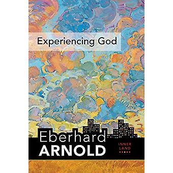 Experiencing God - Inner Land--A Guide into the Heart of the Gospel -