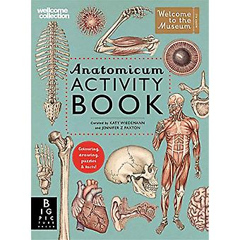 Anatomicum Activity Book by Katy Wiedemann - 9781787416390 Book