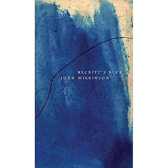 Reckitt's Blue by John Wilkinson - 9780857420923 Book