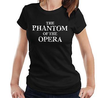 The Phantom Of The Opera Shattered Text Logo Women's T-Shirt
