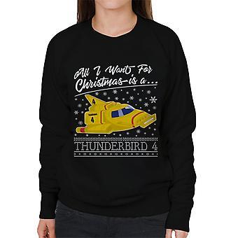 Thunderbirds Alt hvad jeg ønsker til jul er Thunderbird 4 Kvinder's Sweatshirt