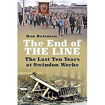 The End of the Line: The Last Ten Years bij Swindon Works