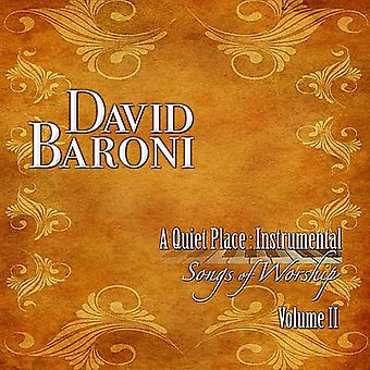 David Baroni - David Baroni: Vol. 2-ruhigen Ort: instrumentale Songs of Worship [CD] USA Import