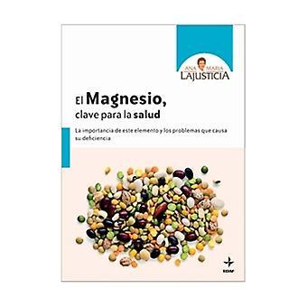 Magnesium De sleutel tot uw gezondheid Boek 1 eenheid