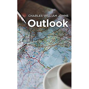 Outlook by Charles William Johns - 9781532670503 Book