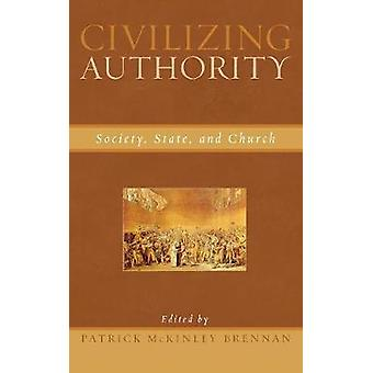 Civilizing Authority