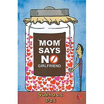 Mãe diz que não é namorada