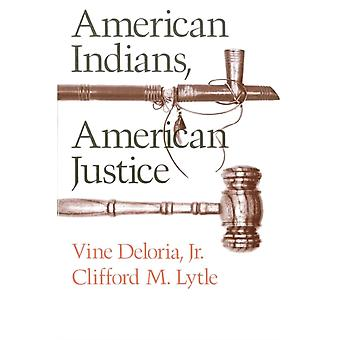 American Indians American Justice par Clifford M. Lytle