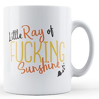 Mały promień F ** king Sunshine - Wydrukowano kubek