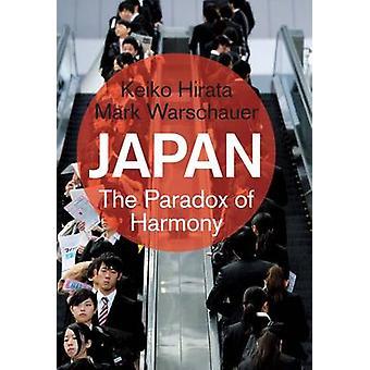 Japan - The Paradox of Harmony by Keiko Hirata - Mark Warschauer - 978