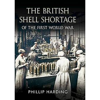 I britannici di Shell carenza della prima guerra mondiale da Phillip Harding