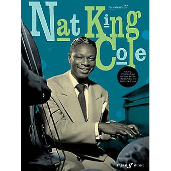 Nat King Cole Piano Songbook by Nat King Cole - 9780571532179 Book