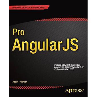 Pro AngularJS by Adam Freeman - 9781430264484 Book