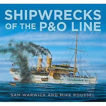 حطام السفن من ف آند س خط قبل سام وارويك--مايك روسيل--9780750962