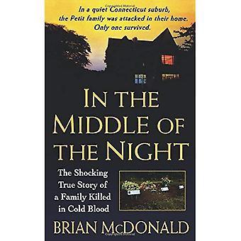 No meio da noite: A chocante história real de uma família matou a sangue frio