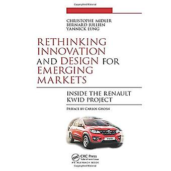 Rethinking Innovation and Design for Emerging Markets