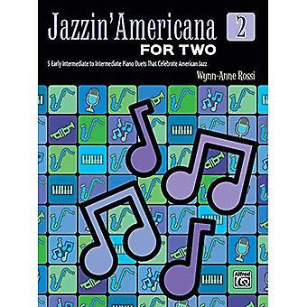 Jazzin ' Americana pour deux, Bk 2:5 premiers intermédiaire à intermédiaire au Piano en duo qui célèbrent le Jazz américain