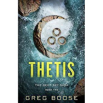 Thetis: The Deep Sky Saga - Book Two (Deep Sky Saga)