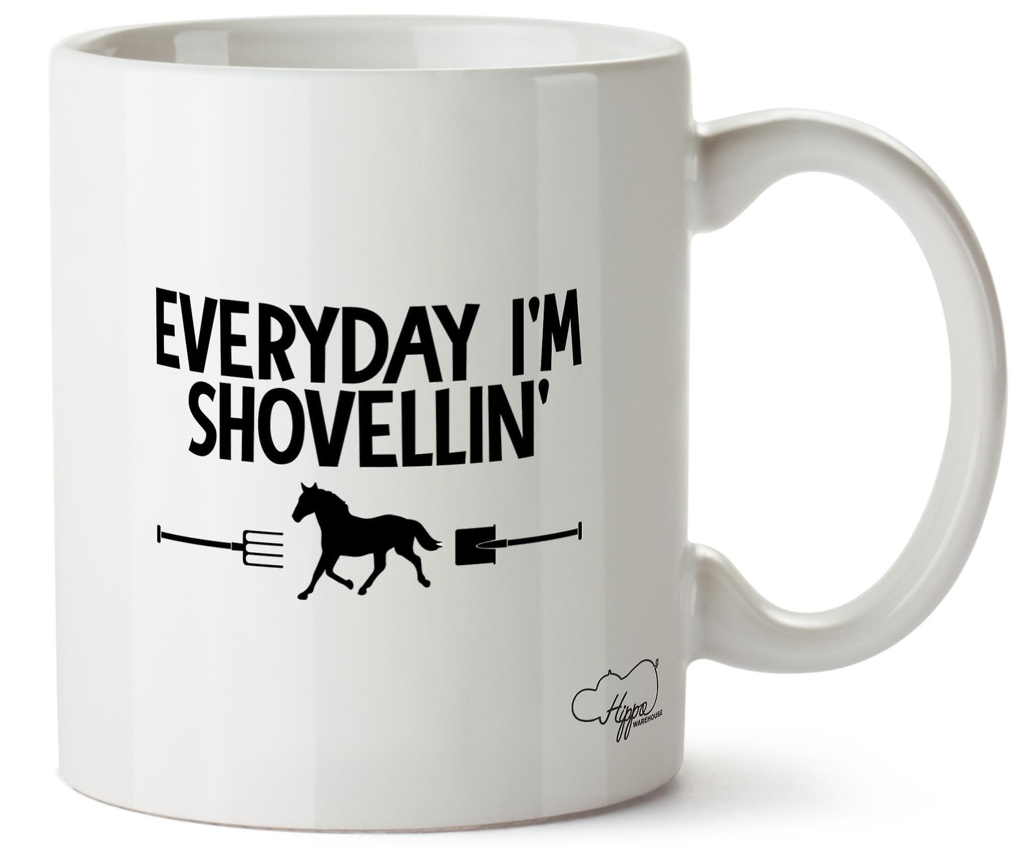 Hippowarehouse Everyday I'm Shovellin' Horse Riding Printed Mug Cup Ceramic 10oz
