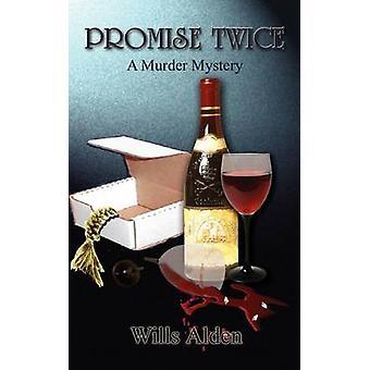 Prometen dos veces un misterio de asesinato por Alden y testamentos