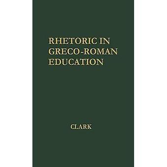 Retórica en la educación GrecoRoman Clark & Donald Lemen