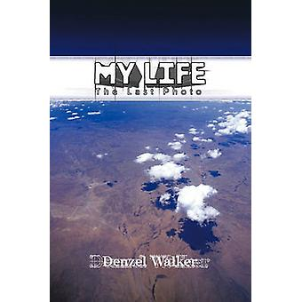My Life The Last Photo by Walker & Denzel
