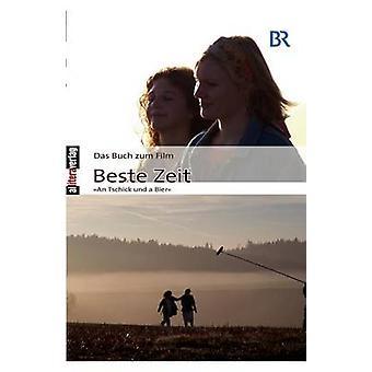 Das Buch zum Film Beste Zeit by Michalke & Karin