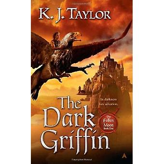 The Dark Griffin by K J Taylor - 9780441019786 Book