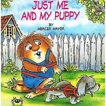 Just Me and My Puppy by Mercer Mayer - Grabbe - Mercer Mayer - 978078