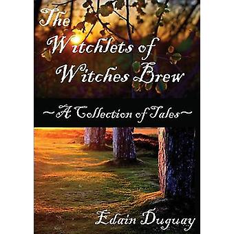 The Witchlets of Witches Brew by Duguay & Edain