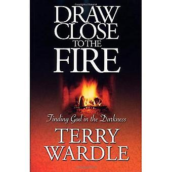 Teken dicht bij het vuur: het vinden van God in de duisternis