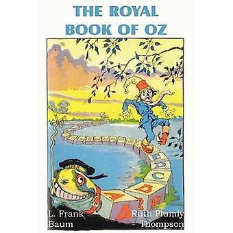 Het Koninklijk boek van Oz door Baum & L. Frank