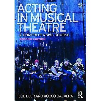 Schauspiel im Musical Theatre von Joe Deer