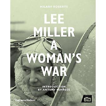 Lee Miller by Hilary Roberts