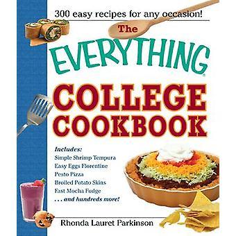 すべて大学クックブック - 学生のための 300 の手間のかからないレシピ
