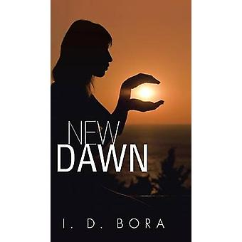 New Dawn by I. D. Bora