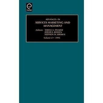 Framsteg inom tjänster marknadsföring och Management forskning och praktik Vol 4 av Teresa a. Swartz & A. Swartz