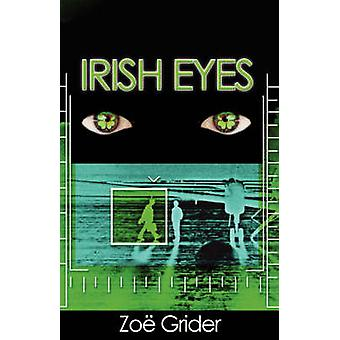Irish Eyes by Grider & Zoe