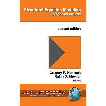 Structurele vergelijking modellering van een tweede cursus 2e editie HC door Hancock & Gregory R.