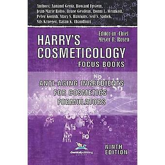 AntiAging Ingredients for Cosmetics Formulators by Gesslein & Bruce W.
