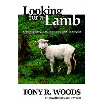 Looking for a Lamb by Woods & Tony R.