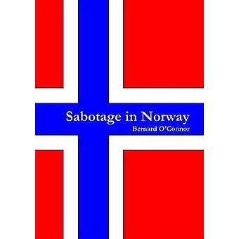 Sabotage in Norway by OConnor & Bernard