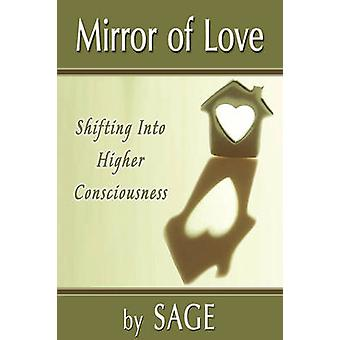 MIRROR OF LOVE by Sage