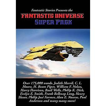 Fantastic Stories Presents the Fantastic Universe Super Pack by Dick & Philip K.