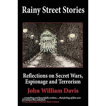 Rainy Street Stories by Davis & John W.