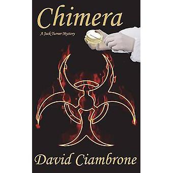 Chimera by Ciambrone & David