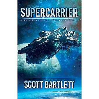 Supercarrier by Bartlett & Scott