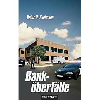 Bankberflle by Heinz D. Kaufmann