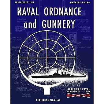 Naval Ordnance and Gunnery by Naval Personnel & Bureau of